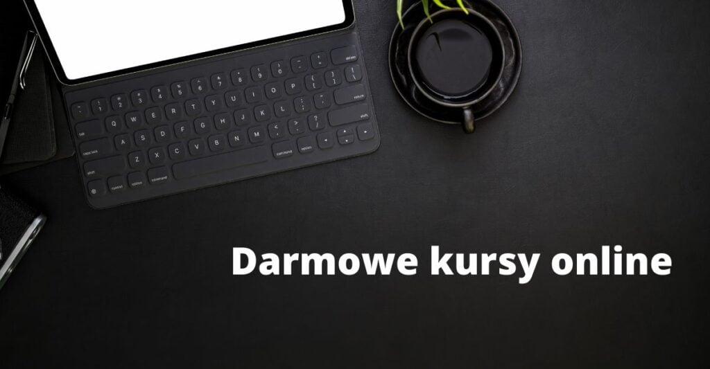 Darmowe kursy online po polsku