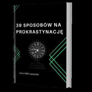 Poznaj 39 sposobów na prokrastynację